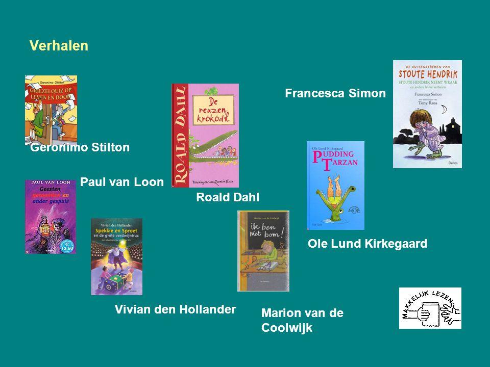 Verhalen Francesca Simon Geronimo Stilton Paul van Loon Roald Dahl