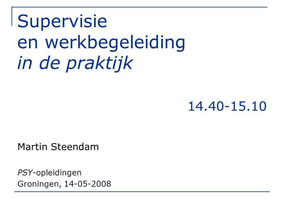 Supervisie en werkbegeleiding in de praktijk 14.40-15.10