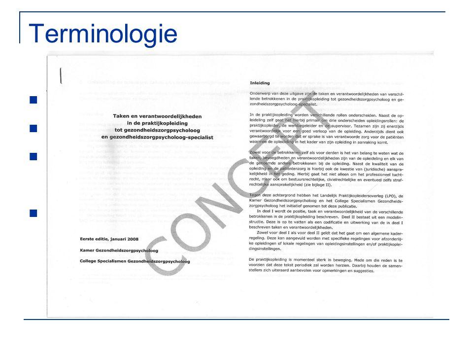 Terminologie Werkbegeleiding Supervisie Praktijkbegeleider