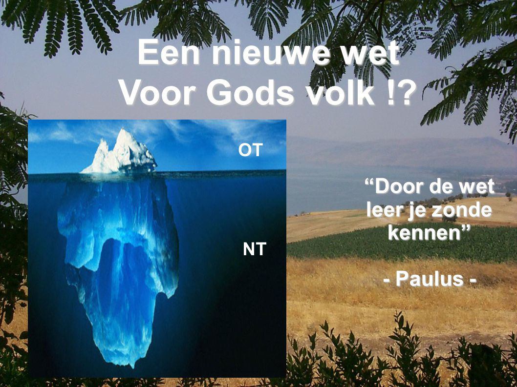 Door de wet leer je zonde kennen