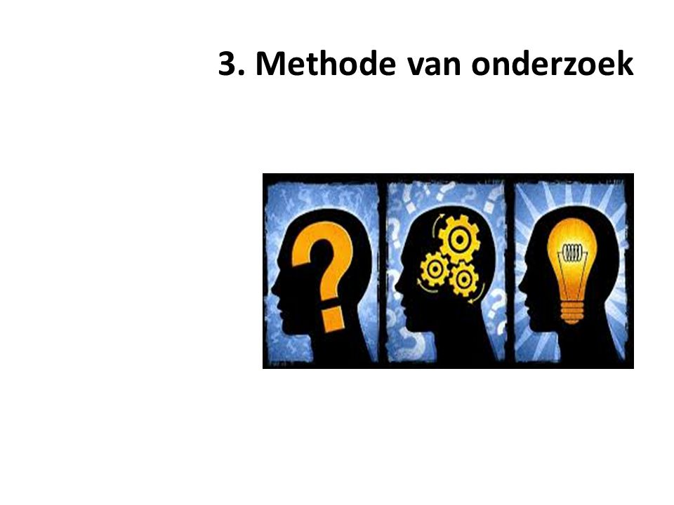 3. Methode van onderzoek AD