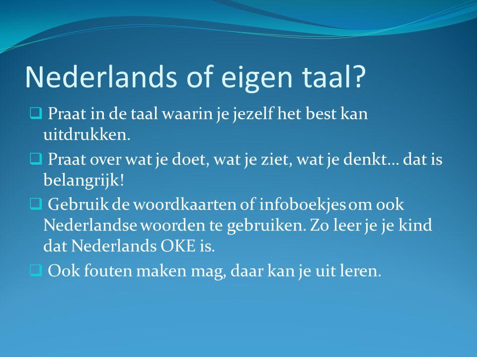 Nederlands of eigen taal