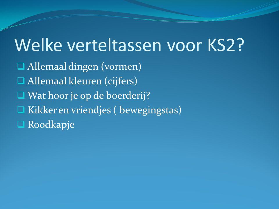 Welke verteltassen voor KS2