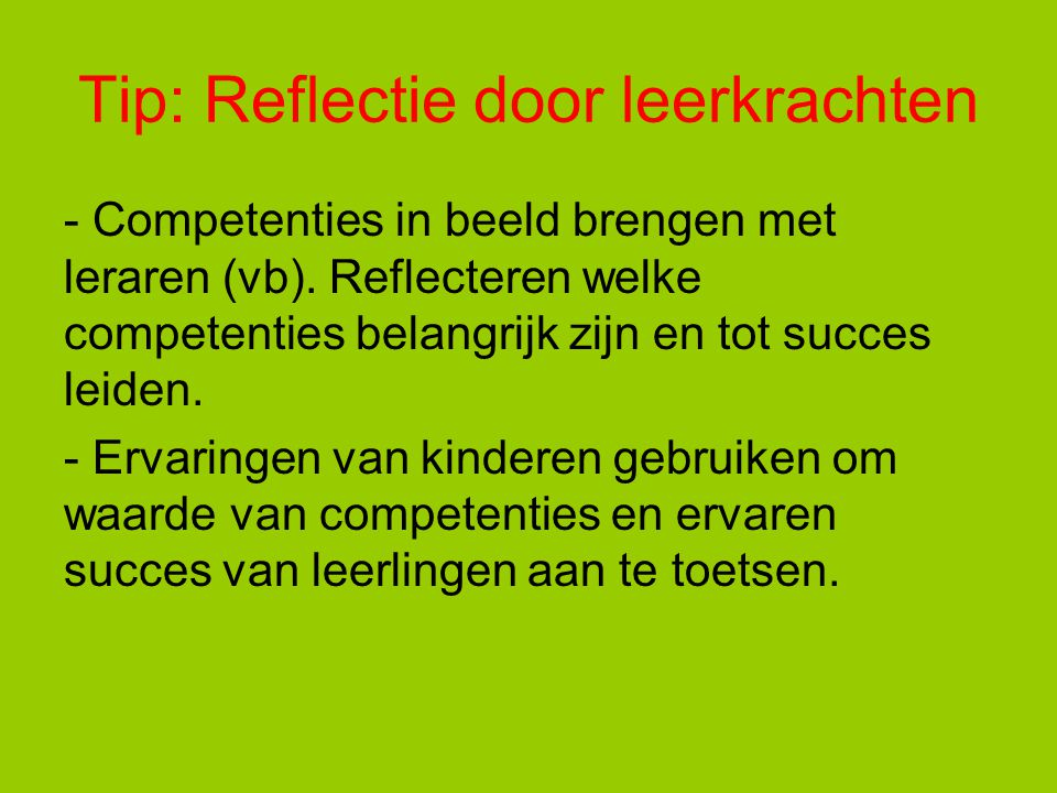 Tip: Reflectie door leerkrachten