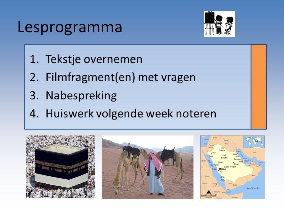 Lesprogramma Tekstje overnemen Filmfragment(en) met vragen