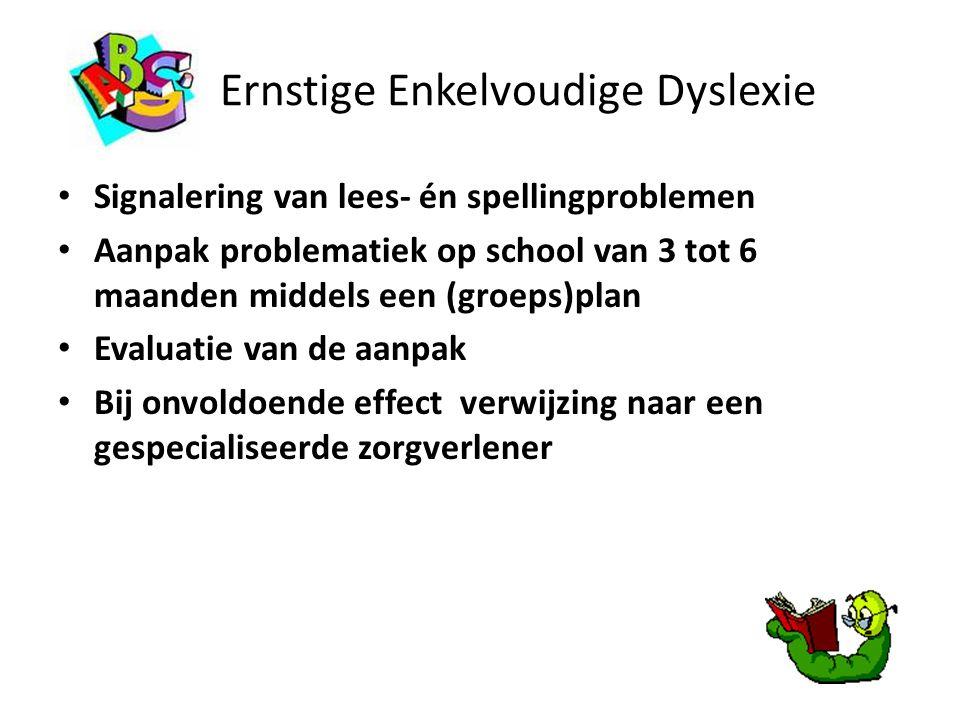Ernstige Enkelvoudige Dyslexie