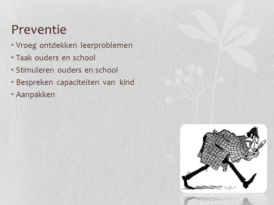 Preventie Vroeg ontdekken leerproblemen Taak ouders en school