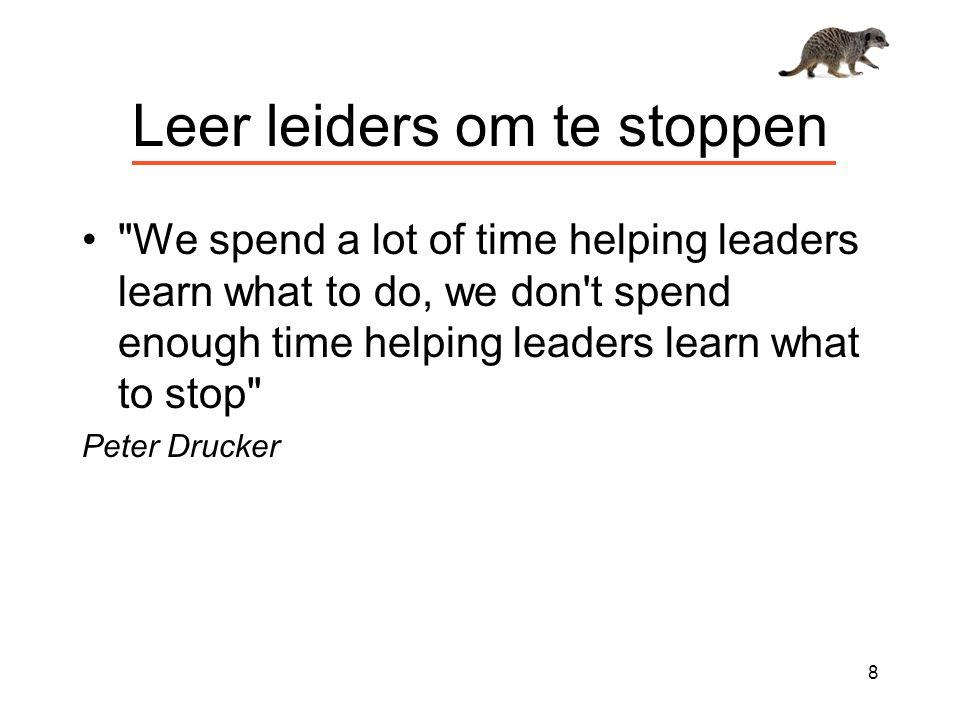 Leer leiders om te stoppen