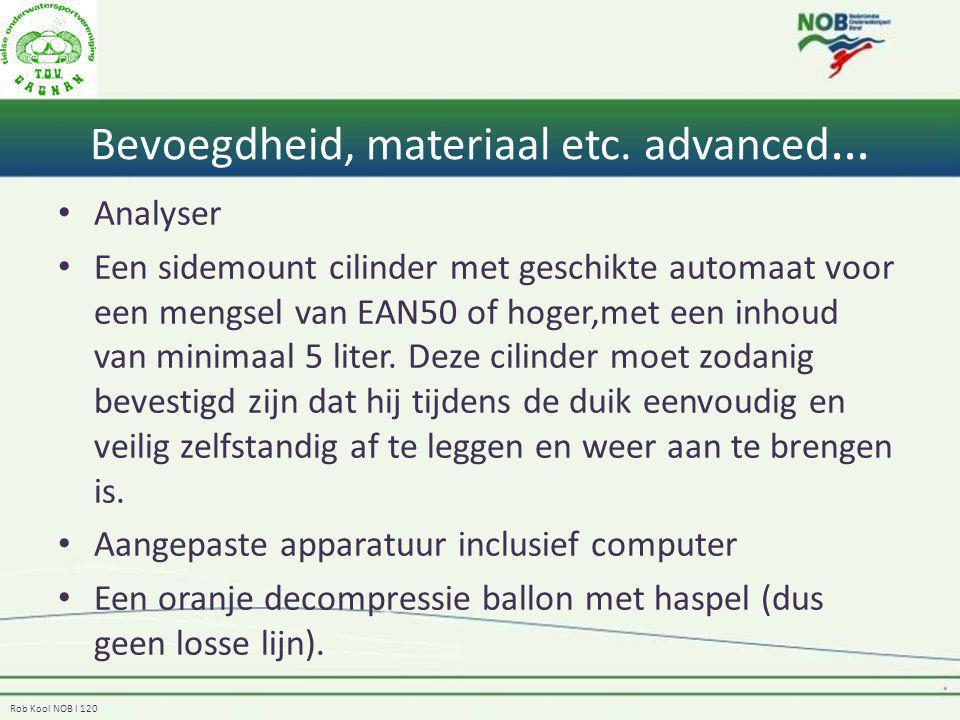 Bevoegdheid, materiaal etc. advanced…