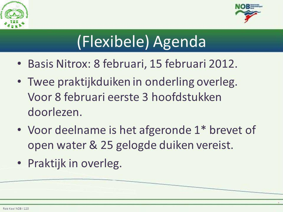 (Flexibele) Agenda Basis Nitrox: 8 februari, 15 februari 2012.