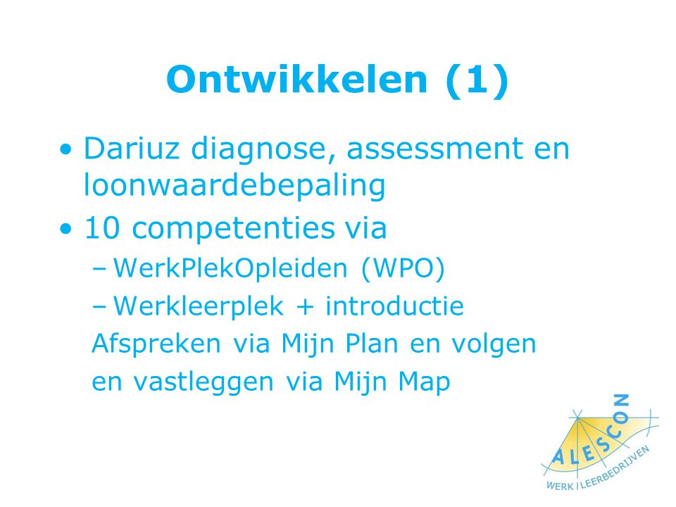 Ontwikkelen (1) Dariuz diagnose, assessment en loonwaardebepaling