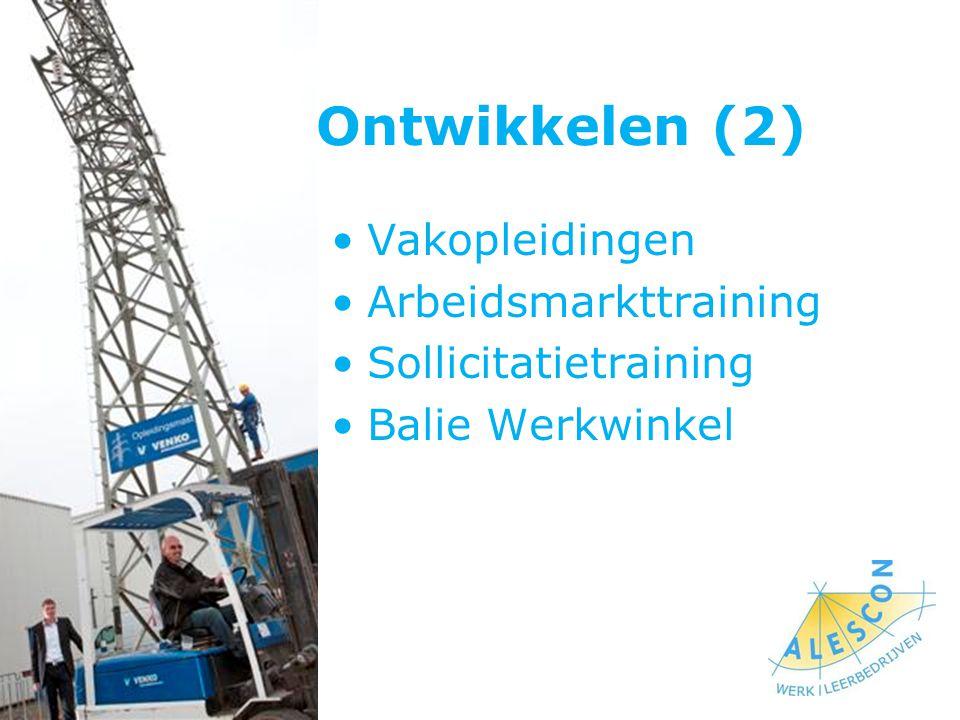 Ontwikkelen (2) Vakopleidingen Arbeidsmarkttraining