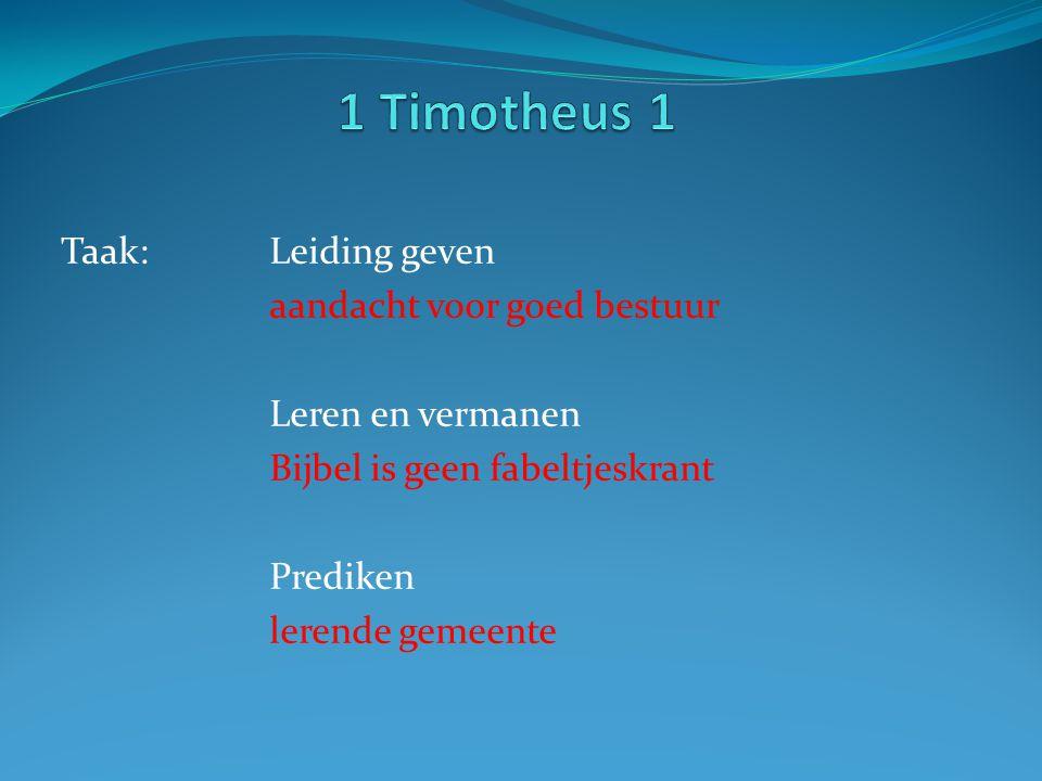 1 Timotheus 1 Taak: Leiding geven aandacht voor goed bestuur