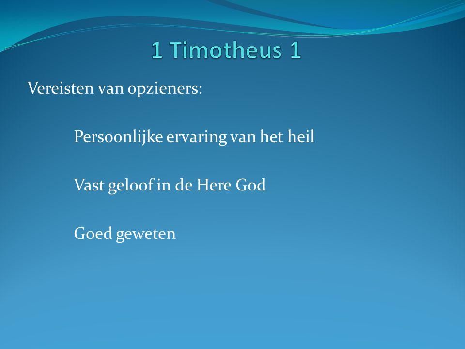 1 Timotheus 1 Vereisten van opzieners: