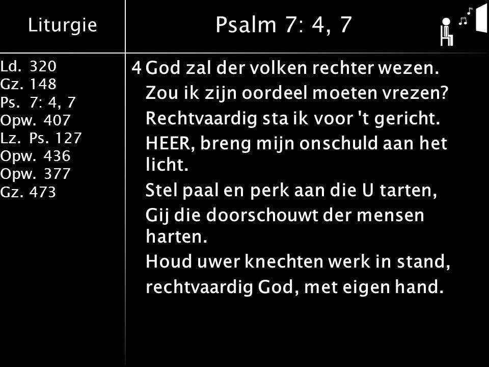 Psalm 7: 4, 7