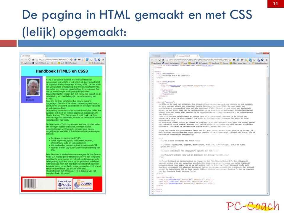 De pagina in HTML gemaakt en met CSS (lelijk) opgemaakt:
