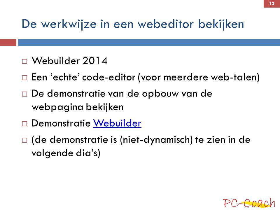 De werkwijze in een webeditor bekijken