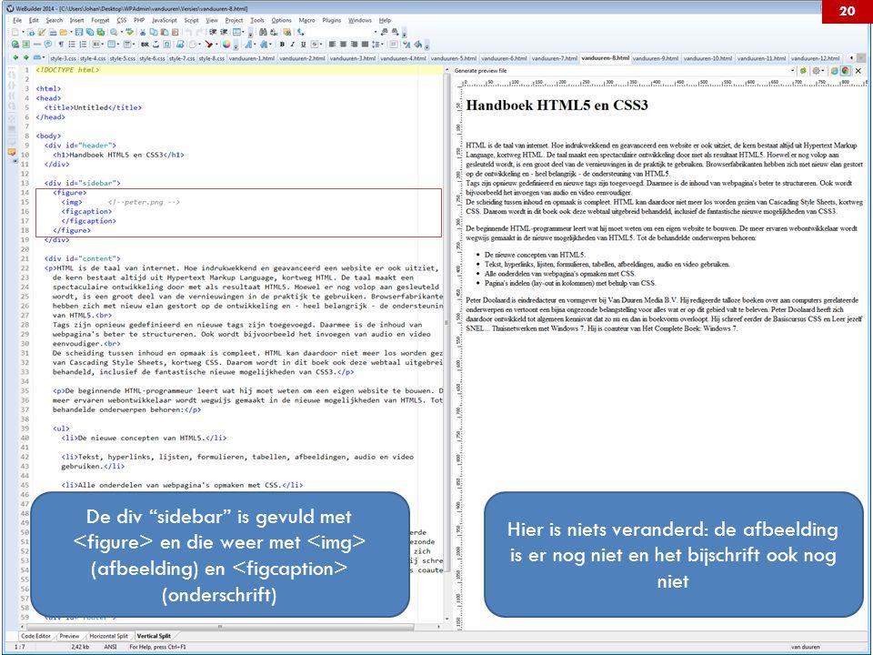 De div sidebar is gevuld met <figure> en die weer met <img> (afbeelding) en <figcaption> (onderschrift)