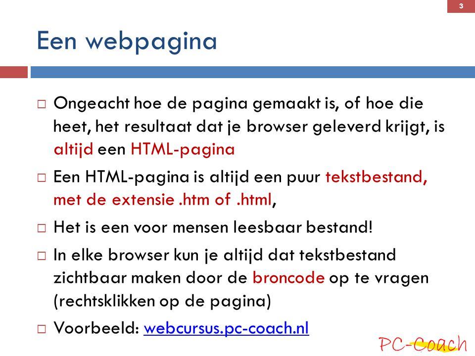 Een webpagina Ongeacht hoe de pagina gemaakt is, of hoe die heet, het resultaat dat je browser geleverd krijgt, is altijd een HTML-pagina.