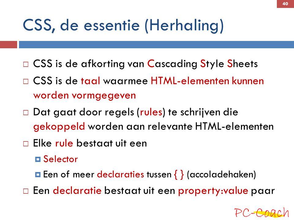 CSS, de essentie (Herhaling)