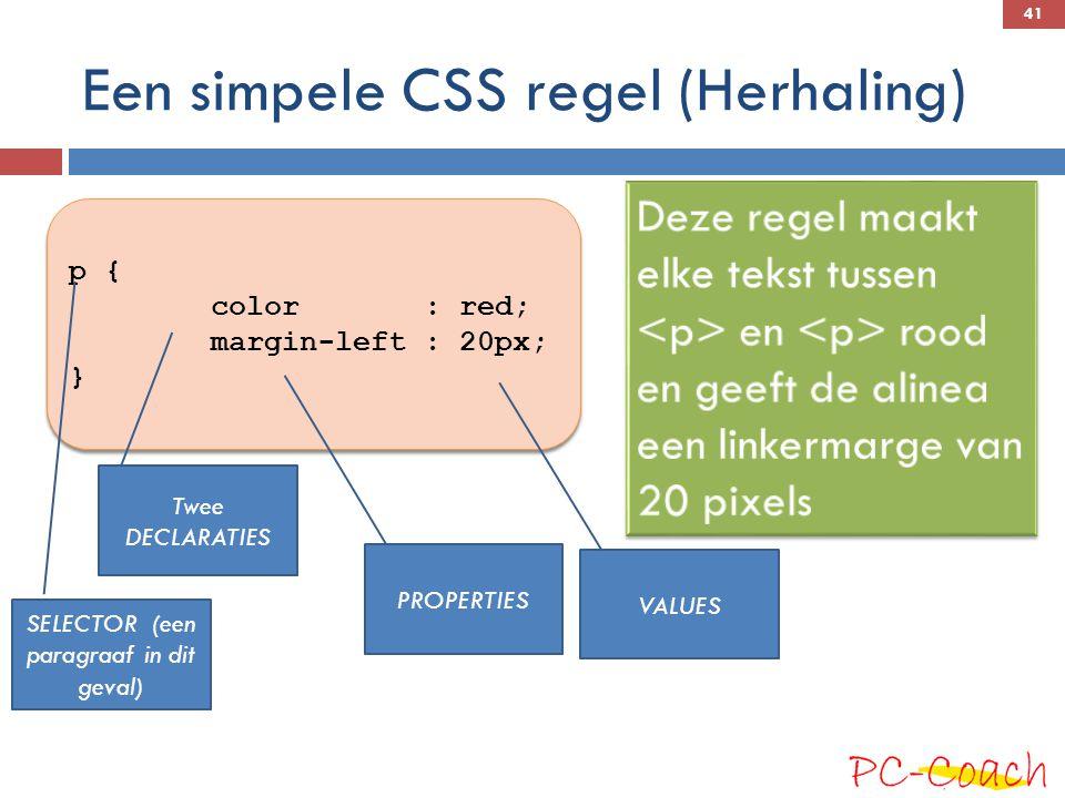 Een simpele CSS regel (Herhaling)