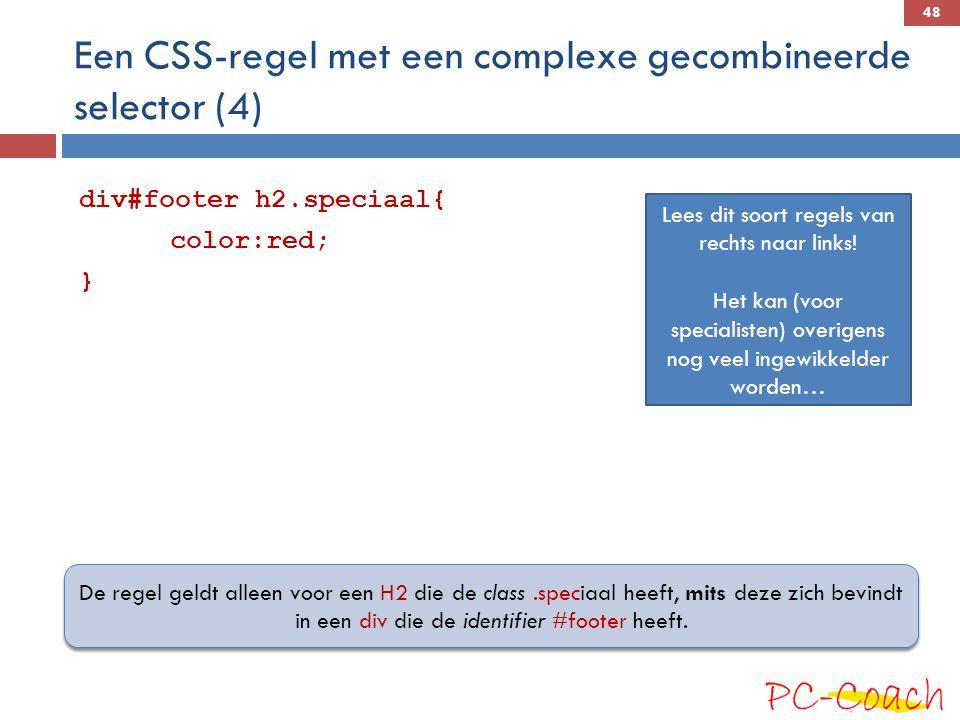 Een CSS-regel met een complexe gecombineerde selector (4)