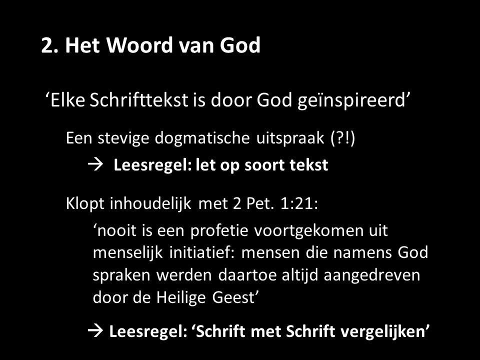 2. Het Woord van God 'Elke Schrifttekst is door God geïnspireerd'