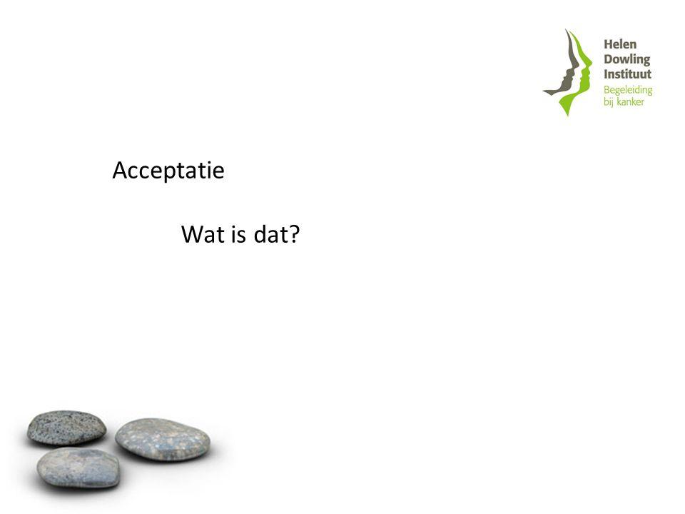 Acceptatie Wat is dat