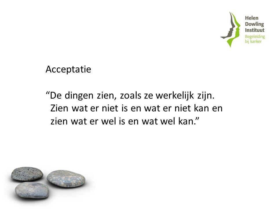 Acceptatie De dingen zien, zoals ze werkelijk zijn.