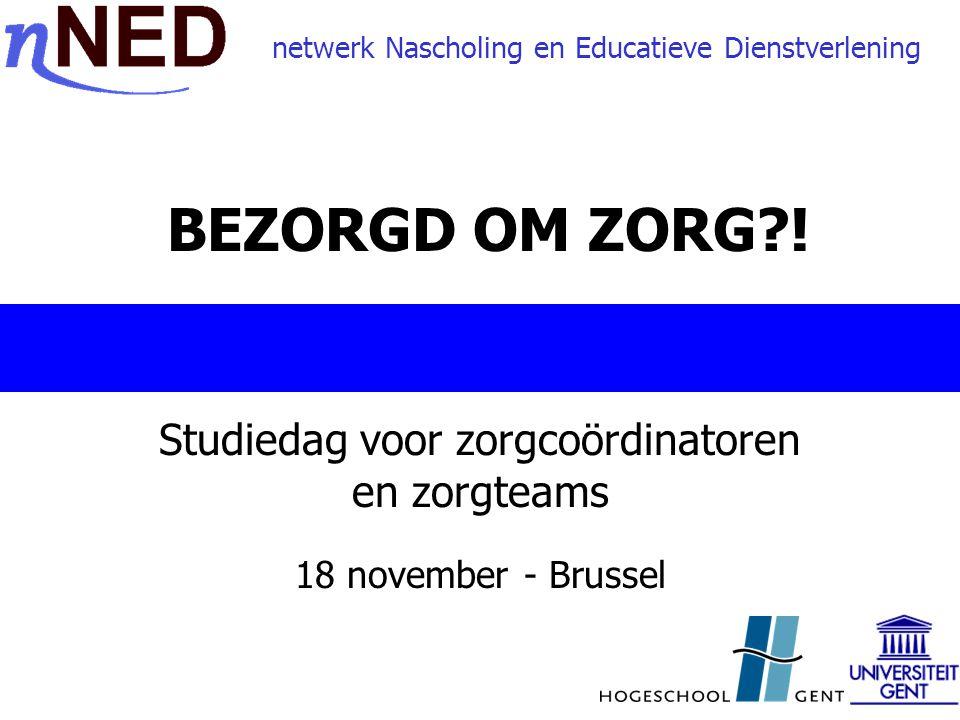 Studiedag voor zorgcoördinatoren en zorgteams 18 november - Brussel