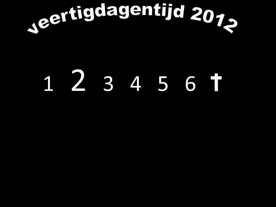 veertigdagentijd 2012 1 2 3 4 5 6