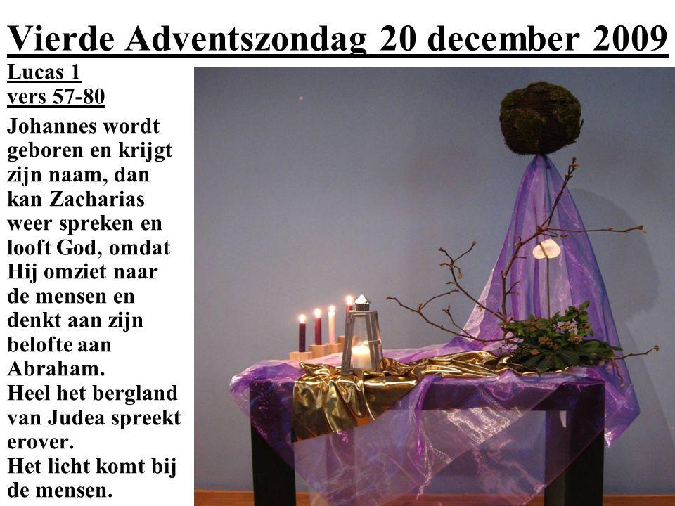 Vierde Adventszondag 20 december 2009