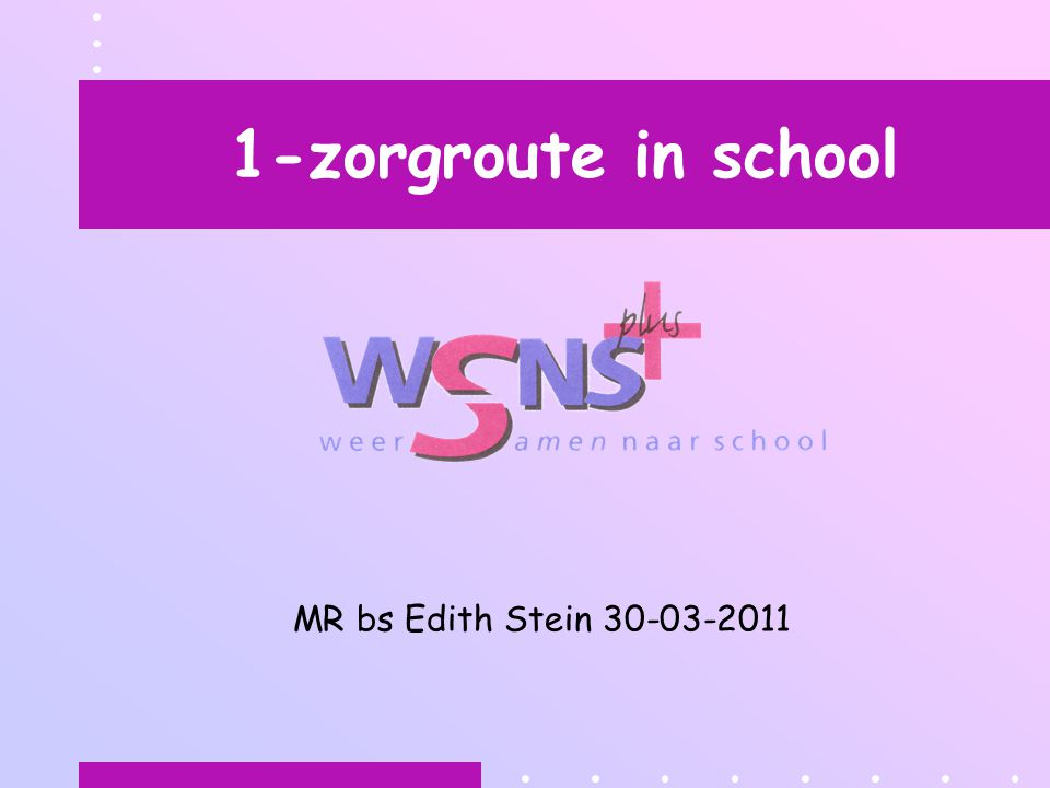 1-zorgroute in school MR bs Edith Stein 30-03-2011