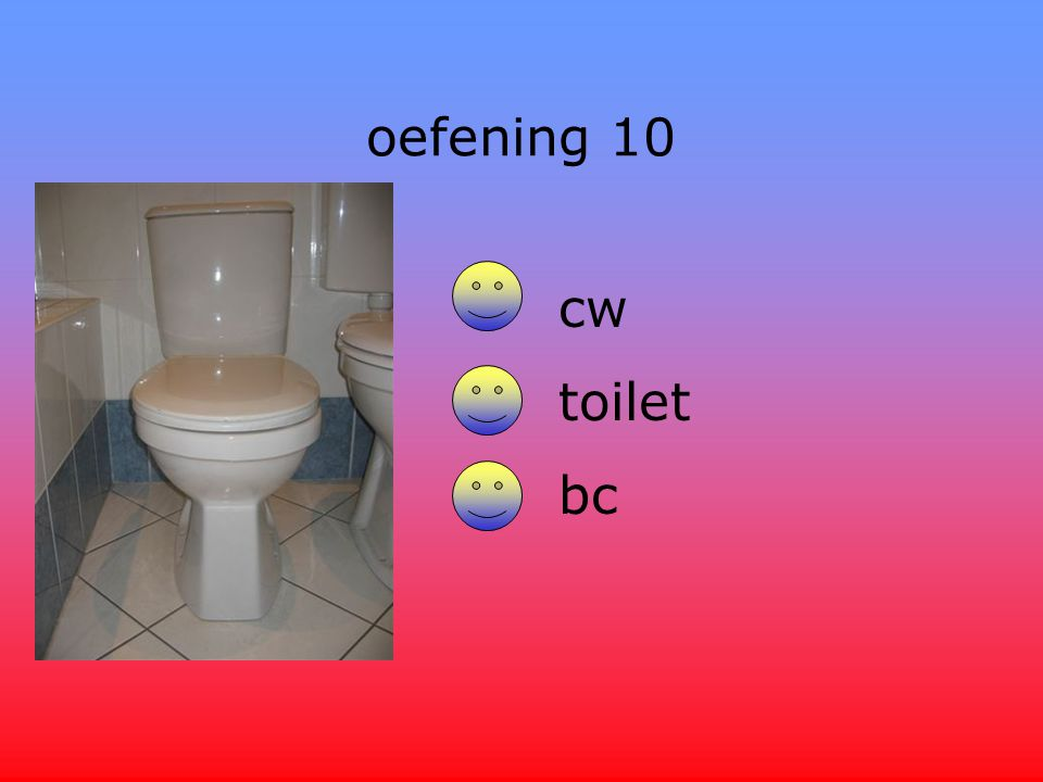 oefening 10 cw toilet bc