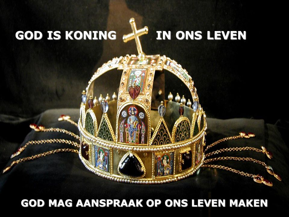 GOD IS KONING IN ONS LEVEN