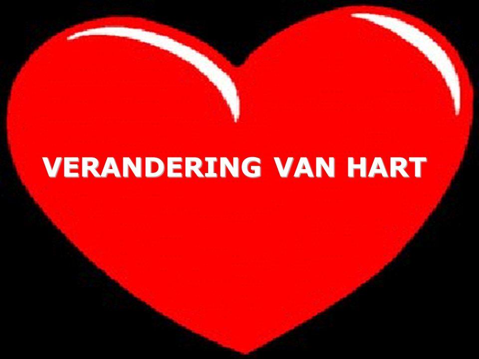 VERANDERING VAN HART