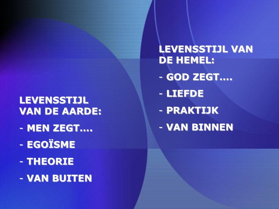 LEVENSSTIJL VAN DE HEMEL:
