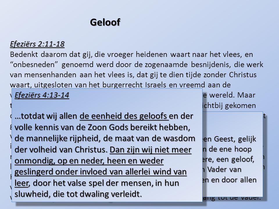 Geloof Efeziërs 2:11-18.