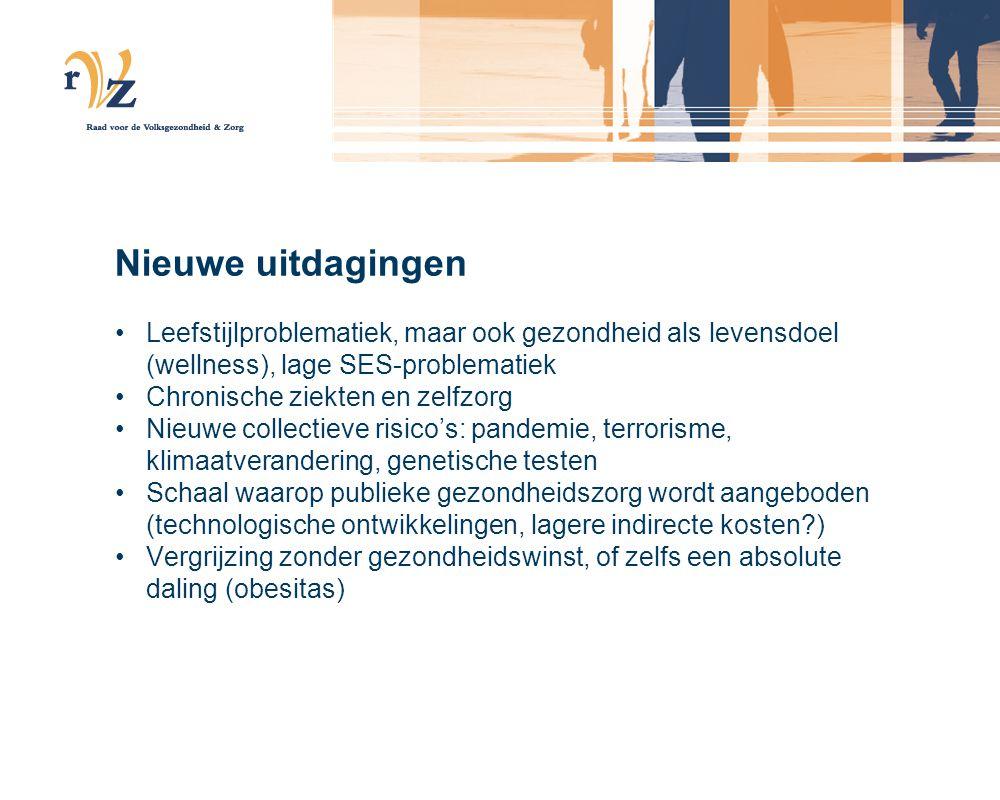 Nieuwe uitdagingen Leefstijlproblematiek, maar ook gezondheid als levensdoel (wellness), lage SES-problematiek.
