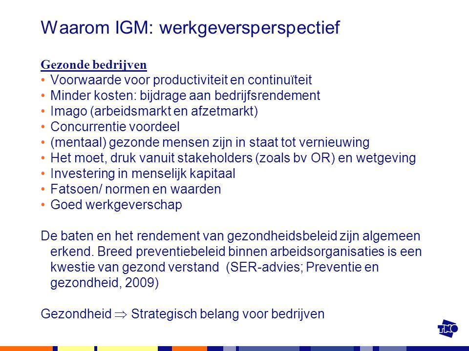Waarom IGM: werkgeversperspectief