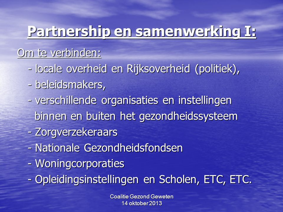 Partnership en samenwerking I: