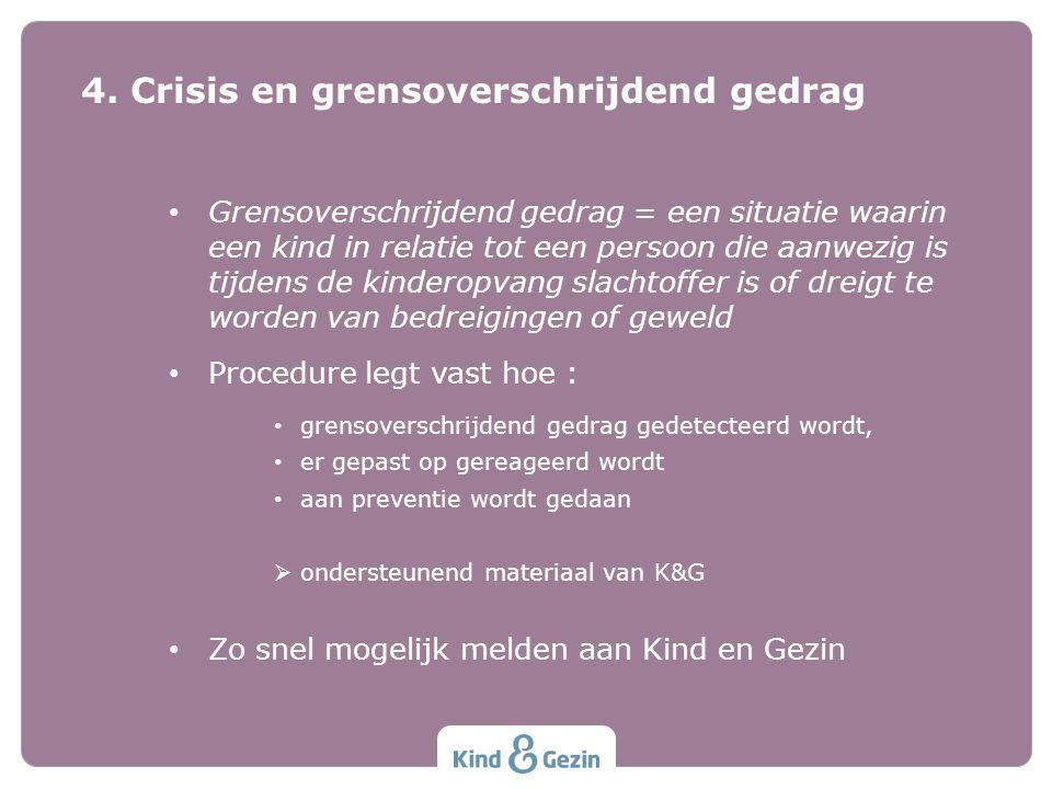 4. Crisis en grensoverschrijdend gedrag