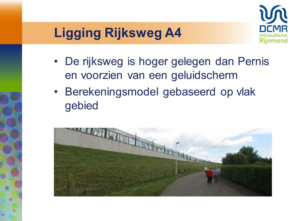 Ligging Rijksweg A4 De rijksweg is hoger gelegen dan Pernis en voorzien van een geluidscherm.