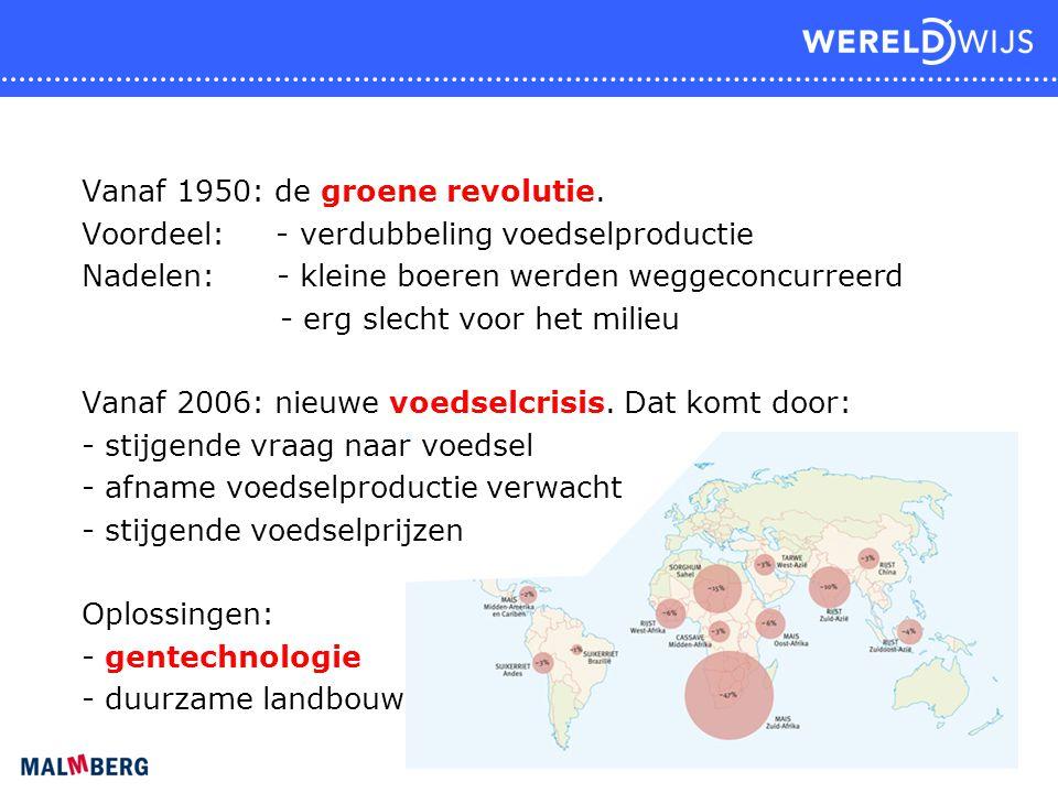 Vanaf 1950: de groene revolutie.