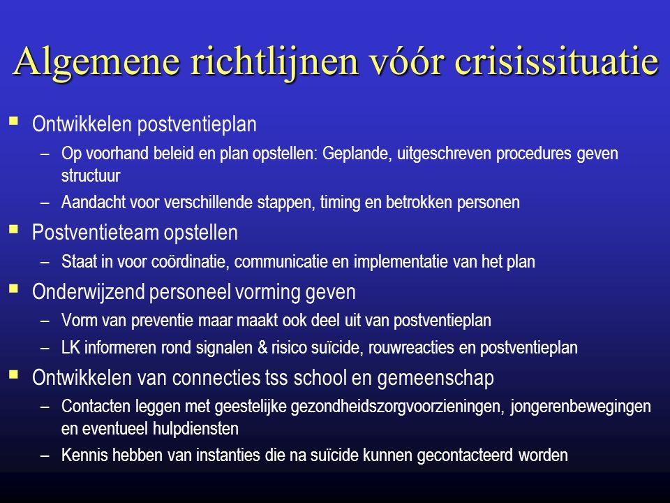 Algemene richtlijnen vóór crisissituatie