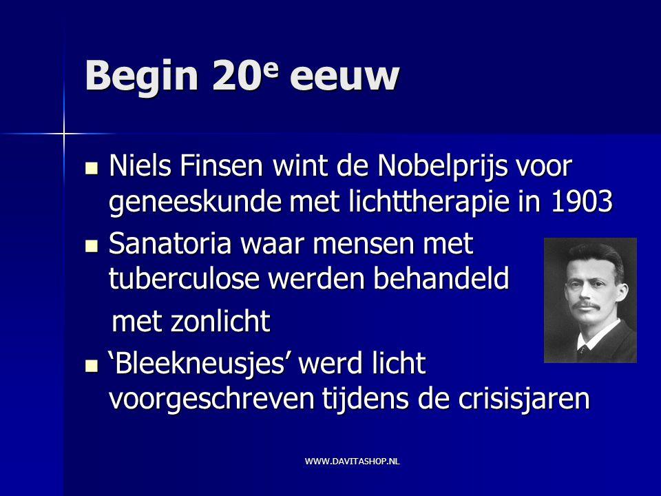 Begin 20e eeuw Niels Finsen wint de Nobelprijs voor geneeskunde met lichttherapie in 1903. Sanatoria waar mensen met tuberculose werden behandeld.