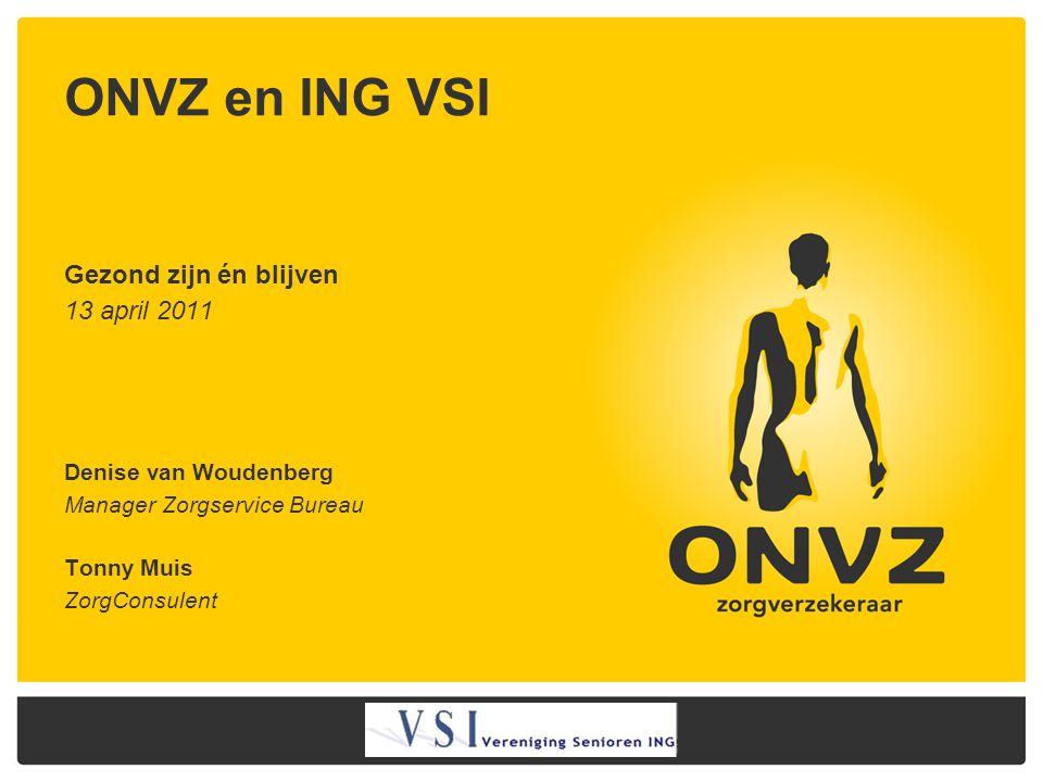ONVZ en ING VSI Gezond zijn én blijven 13 april 2011