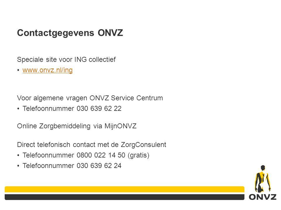 Contactgegevens ONVZ Speciale site voor ING collectief www.onvz.nl/ing
