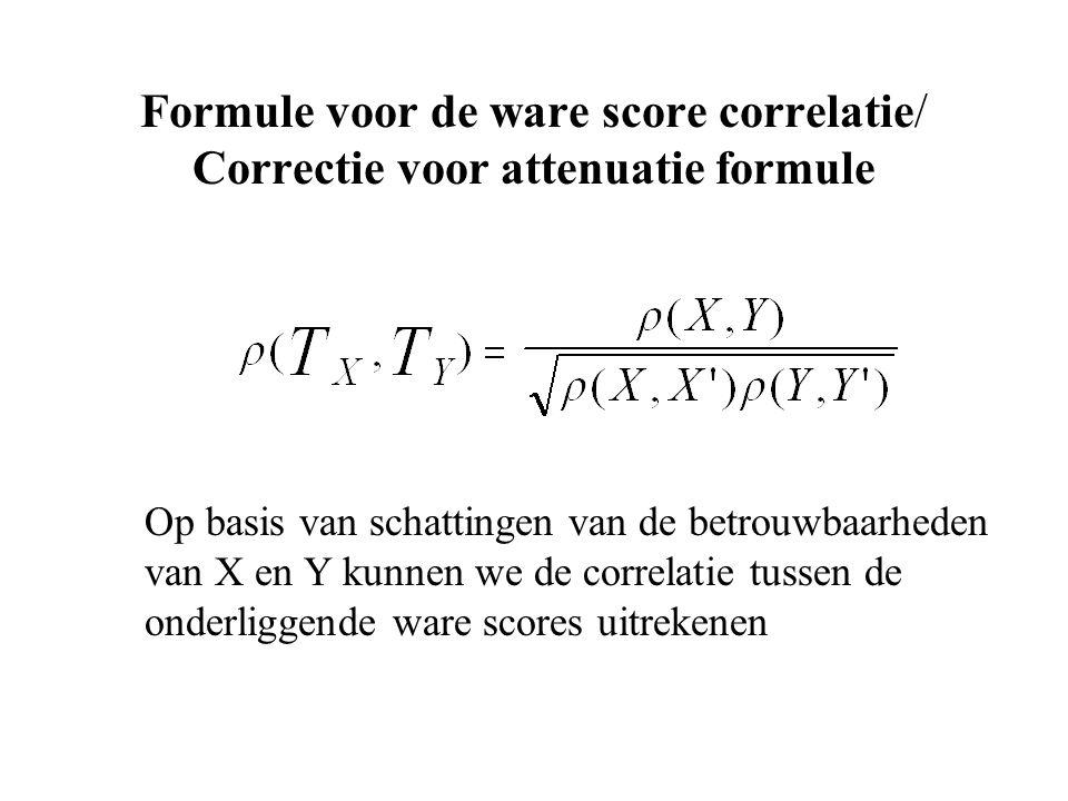 Formule voor de ware score correlatie/ Correctie voor attenuatie formule