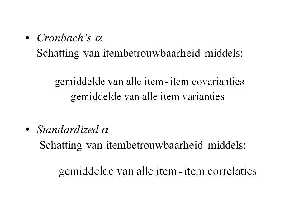 Cronbach's  Schatting van itembetrouwbaarheid middels: Standardized 